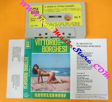 MC Il meglio di VITTORIO BORGHESI  italy Liscio LITTLE SOUND no cd lp dvd vhs