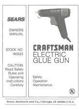 Sears Craftsman Electric Glue Gun Owners Manual Model 980523