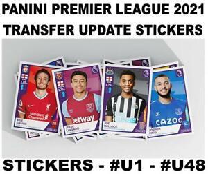 PANINI PREMIER LEAGUE 2021 TRANSFER UPDATE STICKERS - #U1 - #U48