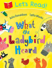 Let's Read! What the Ladybird Heard, Donaldson, Julia, Very Good Book