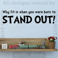 Seuss Why Fit In When You Were Born To Stand Out Wall Decal Vinyl Quote Sticker