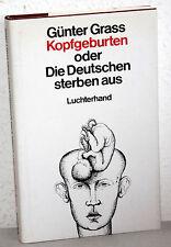 Günter Grass - KOPFGEBURTEN oder Die Deutschen sterben aus