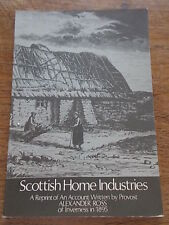 SCOTTISH HOME INDUSTRIES Reprint of account by Provost ALEXANDER ROSS Inverness