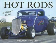 Hot Rods and Street Rods by John Carroll and Garry Stuart (2007, Paperback) s13