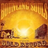 "THE BOUNCING SOULS ""THE GOLD RECORD"" CD NEU ROCK"