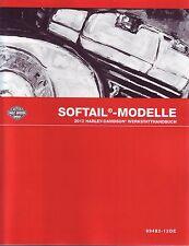HARLEY Werkstatt Buch 2012 FLSTF Softail Custom Fat Boy DEUTSCH OEM 99482-12DE