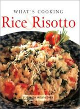 What's Cooking: Rice & Risotto By Elizabeth Wolf-Cohen