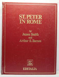 ST. PETER IN ROME JAMES SMITH A. S. BARNES LIBRO EDIZIONE INGLESE 1975 ML3 73009