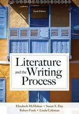 Literature and the Writing Process by Robert Funk, Elizabeth McMahan, Linda Cole