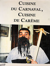 CUISINE DU CARNAVAL CUISINE DE CARÊME Recettes