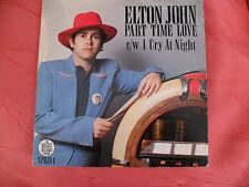 Elton John - Part Time Love / I Cry at Night - Rocket XPRES 1