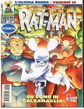 RAT-MAN COLLECTION 19 - PrimaEdizione 2000 - UN UOMO IN CALZAMAGLIA - OTTIMO+