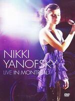 New: NIKKI YANOFSKY - Live In Montreal (Jazz/Concert/Pop) DVD
