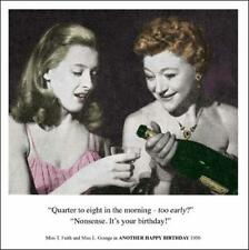 Too Early? Funny Birthday Greeting Card Retro Humour Drama Queen Cards