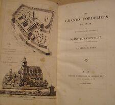 PAVY L.A. Abbé - LES GRANDS CORDELIERS DE LYON - SAINT-BONAVENTURE - 1835