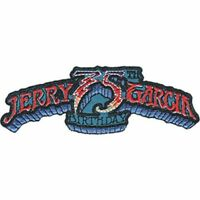 JERRY GARCIA - 75TH BIRTHDAY - EMBROIDERED PATCH - BRAND NEW GRATEFUL DEAD 4572
