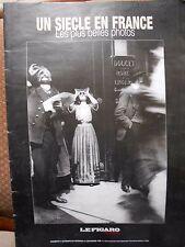 UN SIECLE EN FRANCE - LES PLUS BELLES PHOTOS - LE FIGARO - CAHIER N° 5 - 1999