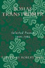 Tomas Transtromer: Selected Poems, 1954-1986 by Transtromer, Tomas