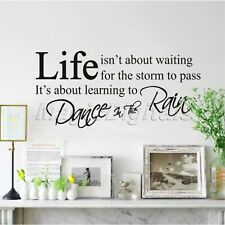 Fashion Wall Decals Live Isn't About Waiting for The Storm to Pass Quote Sticker