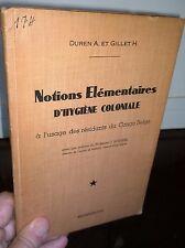 Notions Elementaires D'Hygiene Coloniale (Congo Belge), 1939, Duren & Gillet. VG
