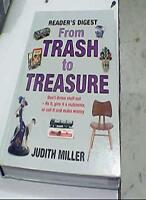 From Trash To Treasure By Judith Miller