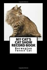 My Cat's Cat Show Record Book: Norwegian Forest Cat by Blake, Marian -Paperback