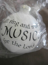 "Bronners I Will Sing and Make Music for the Lord Ball Ornament 3"" Fascinating"