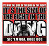 """Georgia Bulldogs """"Size of the Fight in the Dawg"""" w/ Bulldog outline Magnet"""