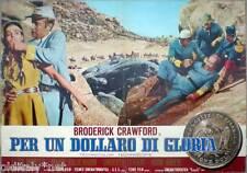 fotobusta 1967 PER UN DOLLARO DI GLORIA-Broderick Crawford-spaghetti western- 1