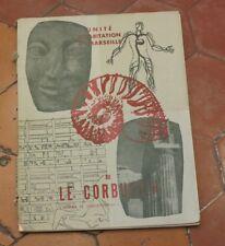 Le Corbusier, L'unité d'habitation à Marseille, L'homme & l'architecture 1947