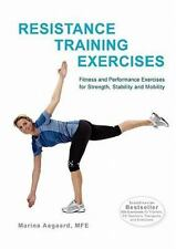 Resistance Training Exercises by Marina Aagaard (2010, Paperback)