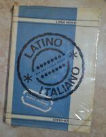 LUISA MONTI - LATINO - ITALIANO di L.MONTI - ED: LOESCHER - ANNO: 1966  (TU)