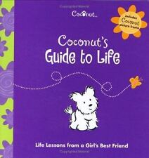 American Girl Coconuts Guide to Life Life Lessons from a Girls Best Friend Book
