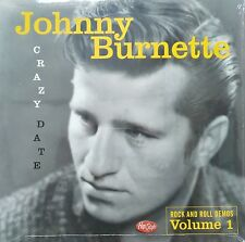 "LP  - ✦✦ JOHNNY BURNETTE ✦✦ "" Crazy Date "" (1957-1960 Rock and Roll Demos Vol.1)"