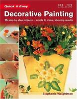 NEW Quick & Easy Decorative Painting (Qu.. 9781580112093 by Weightman, Stephanie