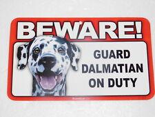 Beware! Guard Dog On Duty Sign - Dalmatian