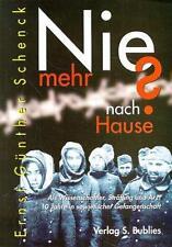 Schenck;  Ernst G.: Nie mehr nach Hause? 10 Jahre in sowjetischer Gefangenschaft