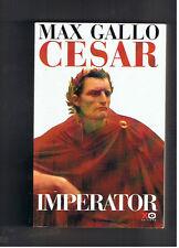 CESAR IMPERATOR MAX GALLO XO EDITIONS 2003
