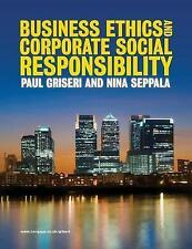 Business Ethics and Corporate Social Responsibility by Nina Seppala, Paul Griser