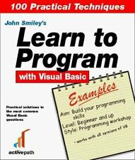 Learn to Program Visual Basic 6 Examples by Smiley, John
