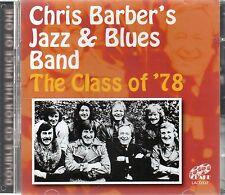 Chris Barber's Jazz & Blues Band - The Class Of '78 (brand new CD) chris barber