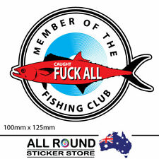 Caught F**K ALL Club, Fishing Decal funny bumper sticker