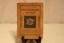 ANCIEN LIVRE L'ASTRONOMIE AMATEUR.