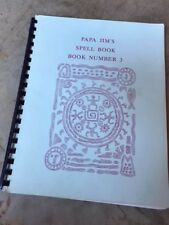 Papa Jim's Spell Book Number 3 by Papa Jim