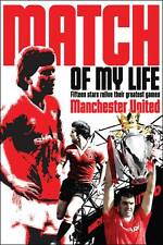 Match of My Life Manchester United by Ivan Ponting BRAND NEW (Paperback 2012)