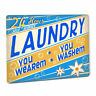 Laundry Room SIGN You Washem Self Service 24 Hour Home Soap Country Cabin Decor