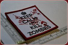 KEEP CALM AND KILL ZOMBIES PATCH hunter response team blood QUALITY Morale