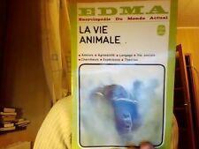 La vie animale Encyclopedie du monde animal