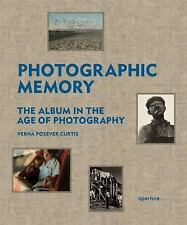Photographic Memory: The Album in the Age of Photography HC Book