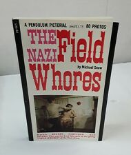 The Nazi Field Whores by Michael Snow 1968 -Vintage Pulp Paperback Book-